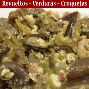 Revueltos – Verduras – Croquetas